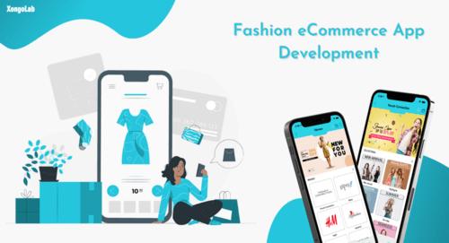 Fashion eCommerce App Development via XongoLab Technologies LLP