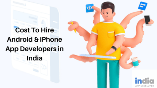 Cost To Hire Android and iPhone App Developers in India - Ourboox