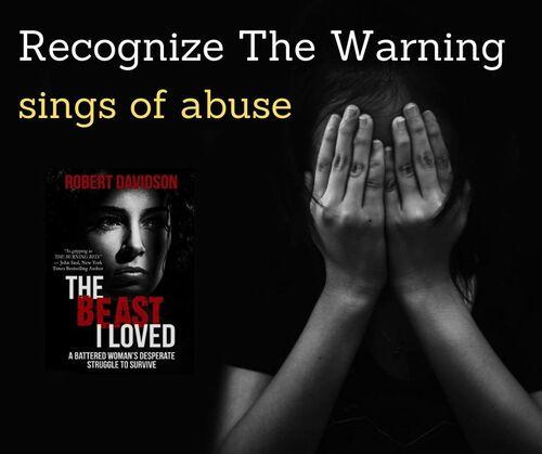 Recognize The Warning Sing of Abuse via Robert Davidson