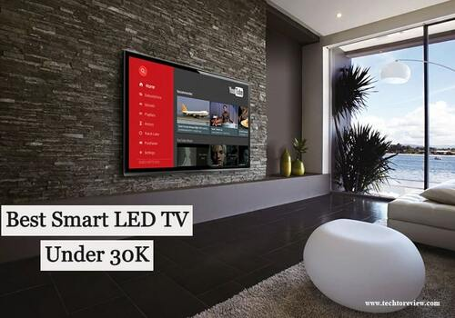 Top 10 Best Smart LED TV Under 30,000 In India With Price
