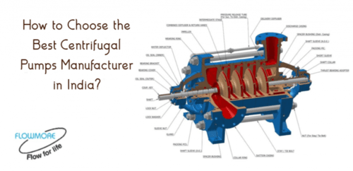 How to Choose the Best Centrifugal Pumps Manufacturer in India?