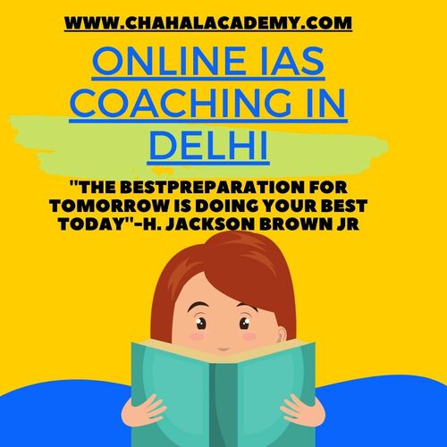 Online IAS|UPSC|IPS- Delhi- Chahal Academy via Chahal Academy