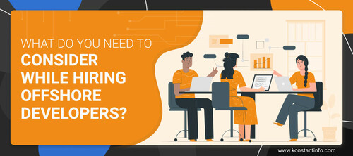What Do You Need To Consider While Hiring Offshore Developers?