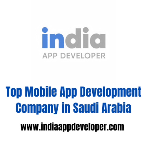 Top Mobile App Development Company in Saudi Arabia via Kaira Verma