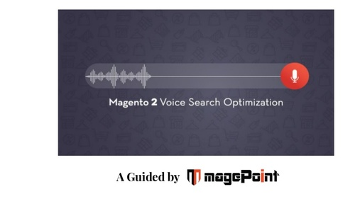 How to optimize your magento 2 store for voice search?