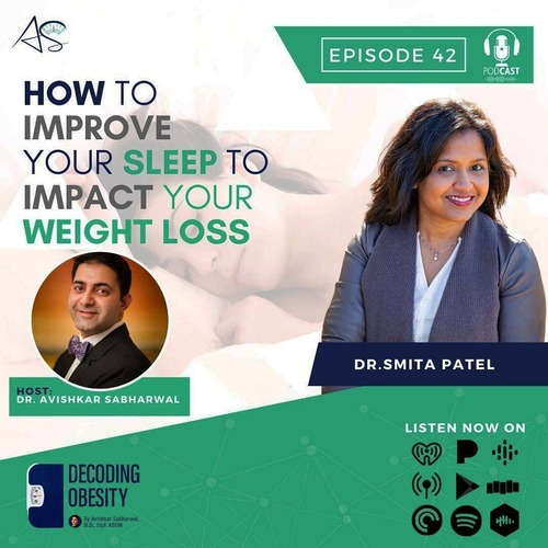 How To Improve Your Sleep To Impact Your Weight Loss? via Decoding Obesity