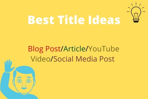 I will give you 50 unique blog post or article title ideas                                     C... via Sowrav Islam
