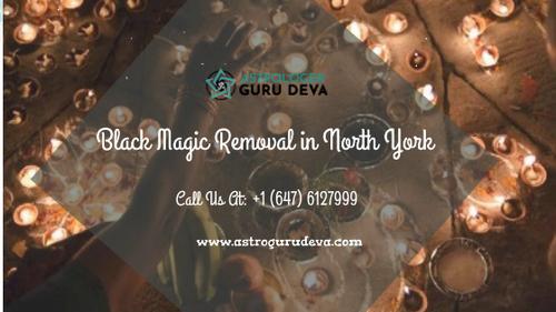 Get The Black Magic Removal In North York                                                                          When a person has... via Astrologer Guru Deva ji