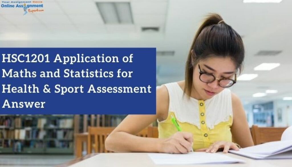 HSC1201 Application of Maths and Statistics for Health & Spo... via Koby Mahon
