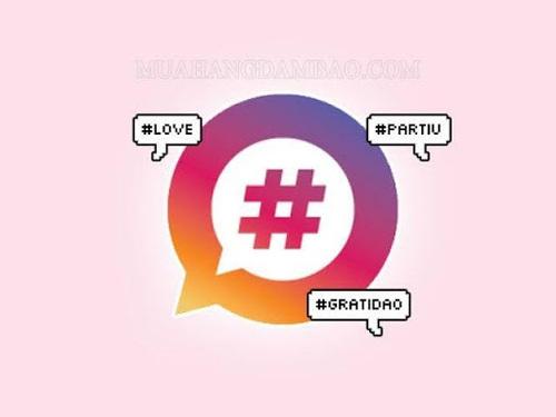 Hashtag là gì? Tổng hợp những Hashtag hot nhất MXH