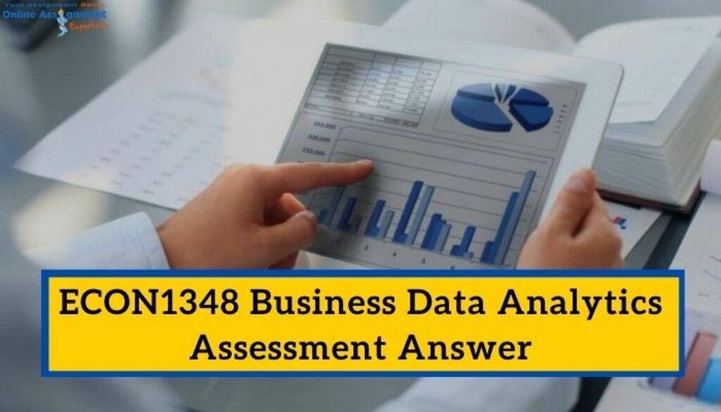 ECON1348 Business Data Analytics Assessment Answer via Koby Mahon