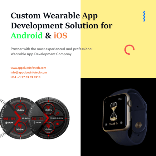 Custom Wearable App Development Solution for Android & iOS via AppClues Infotech