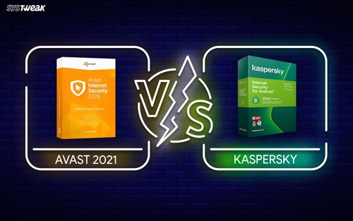Kaspersky vs Avast 2021   Ultimate Comparison