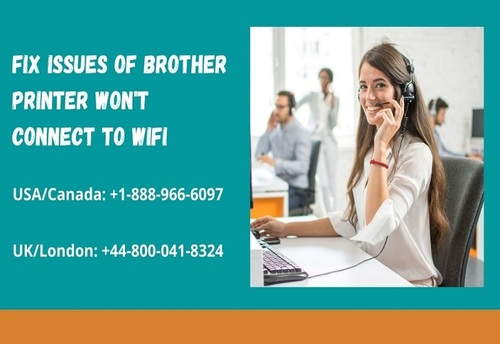 Fix Issues of Brother Printer Won't Connect To WiFi   +1-888... via Brother Printers UK
