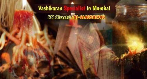Vashikaran Specialist in Maharashtra (Mumbai) +91-8146591746 Call Now 100% Result