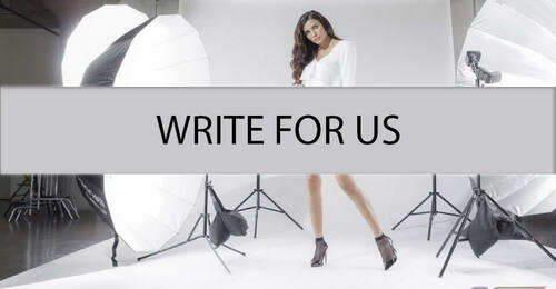 Write For Us Fashion, Lifestyle, Food, Beauty, Travel, Health & Fitness