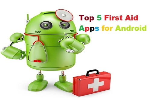 Top 5 First Aid Apps for Android