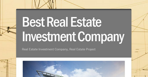 Best Real Estate Investment Company