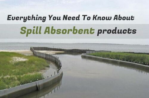 Everything You Need To Know About Spill Absorbent Products • ModernLifeBlogs