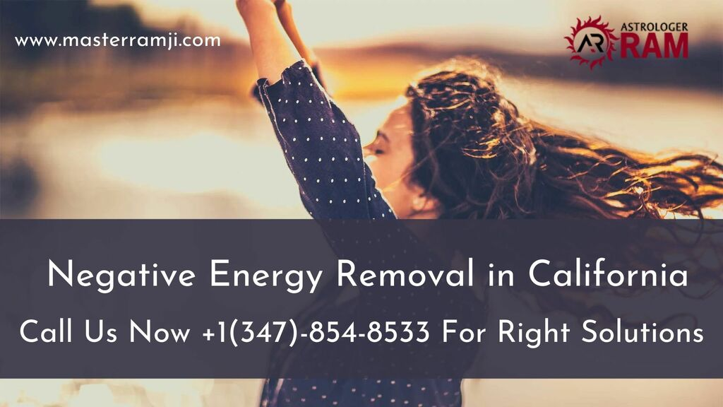 Need Help From Negative Energy Removal in California?                                         Are yo... via Astrologer Ram Ji
