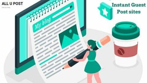 Instant Guest Posting Site List | Guest Posting Sites
