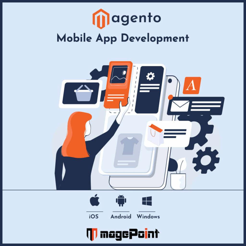 Magento Mobile App Development via magePoint - Magento Development Company