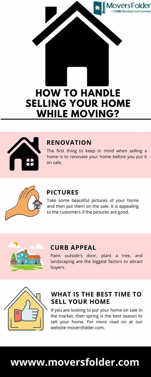 How to Handle Selling your Home While Moving? via MoversFolder.com