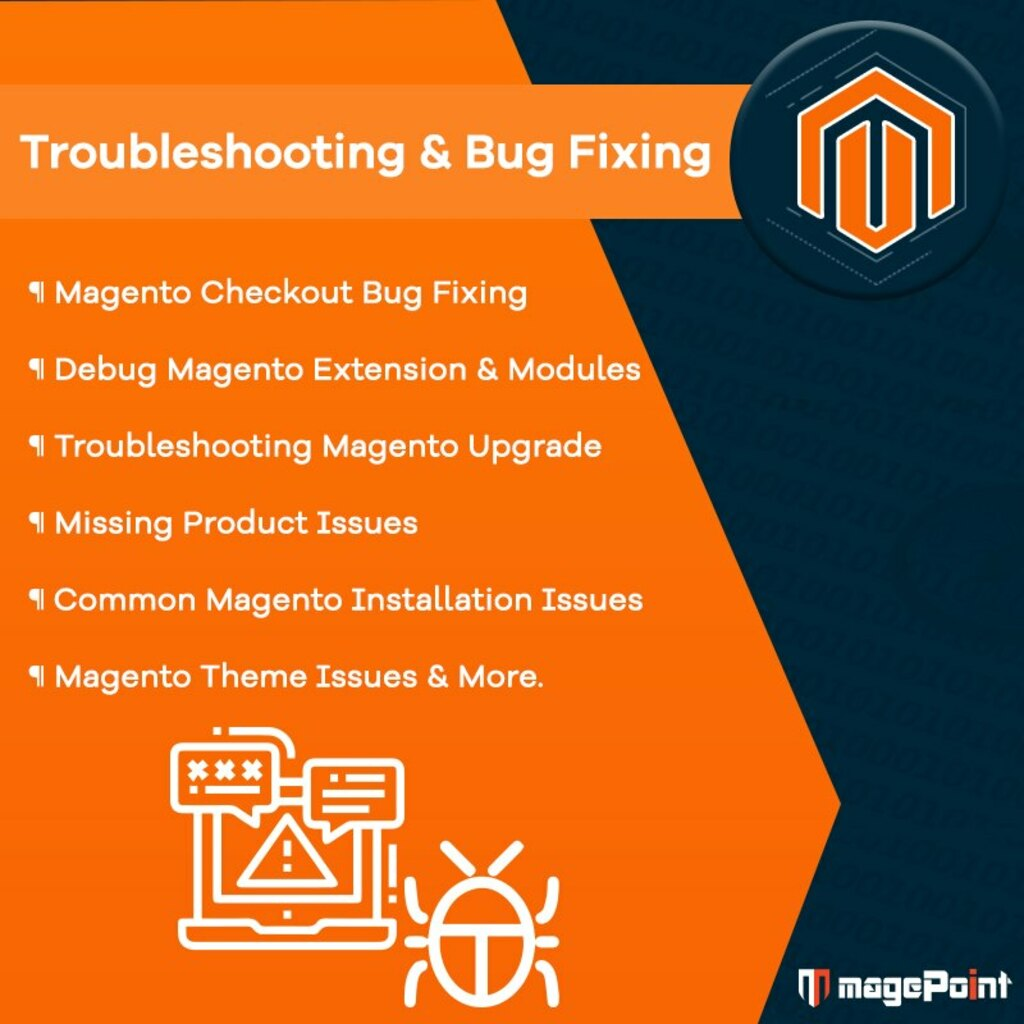 Troubleshooting and Bug Fixing via magePoint - Magento Development Company