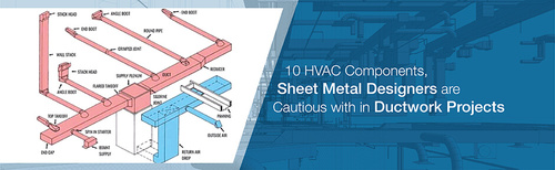 10 HVAC Components, Sheet Metal Designers are Cautious with ... via Jaydeep Chauhan
