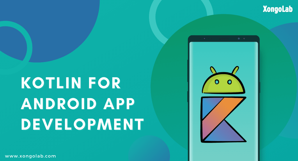Want to leverage the benefits of Kotlin for Android app deve... via XongoLab Technologies LLP