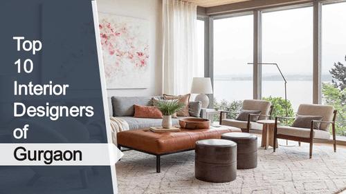 Top 10 Best Interior Designers in Gurgaon