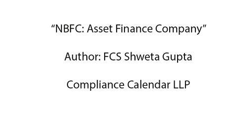 NBFC: Asset Finance Company By FCS Shweta Gupta