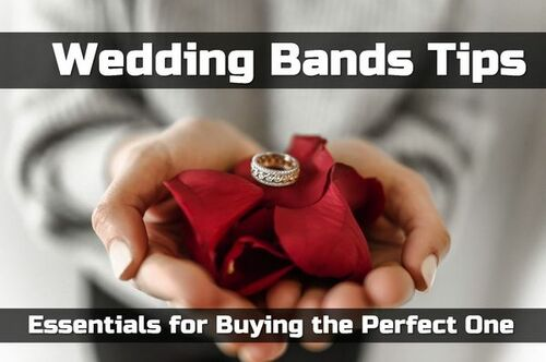Wedding Bands Tips - Essentials for Buying the Perfect One • ModernLifeBlogs