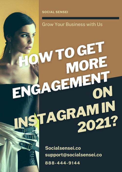 How to get more Engagement on Instagram in 2021?