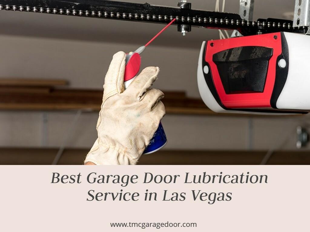 Best Garage Door Lubrication Service in Las Vegas via TMC Garage Doors