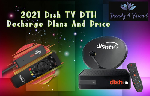 2021 Dish TV DTH Recharge Plans And Price