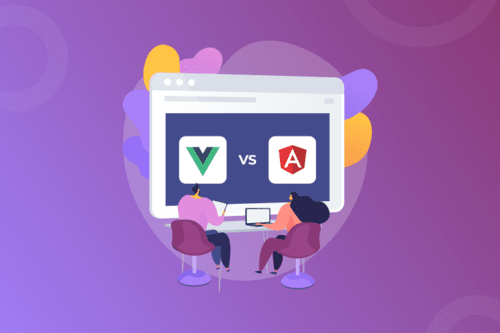 Angular Vs Vue: Which is The Best for Front-end Development?
