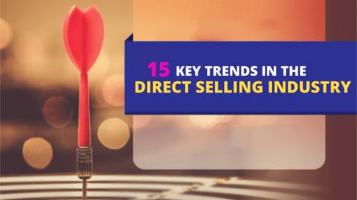 Top Key Trends In Direct Selling Industry 2021 - Infinite MLM Blog