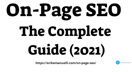 On-Page SEO: The Complete Guide (2021)