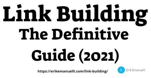 Link Building: The Definitive Guide (2021)