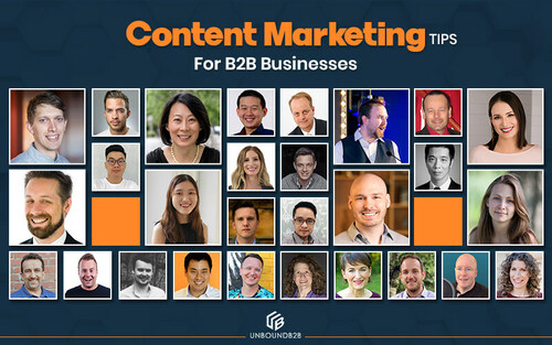 Content Marketing Tips for B2B Businesses - Backed By Industry Experts