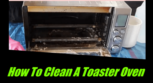 How To Clean A Toaster Oven Deeply And Perfectly - Sweetwaterbargrill