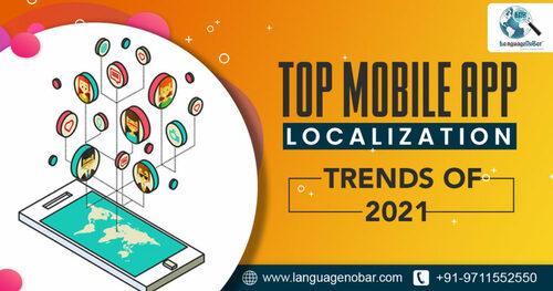 Top Mobile App Localization Trends of 2021 - LanguageNoBar
