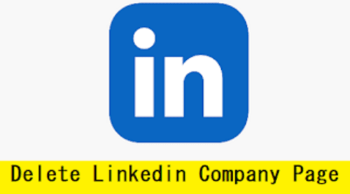 How to Delete LinkedIn Company Page with Pictures via Anand Kumar