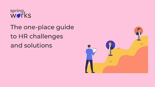 The One-place Guide to HR Challenges and Solutions - Springworks Blog