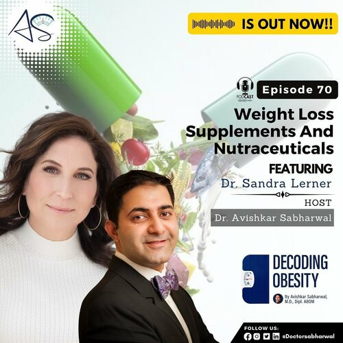 Weight Loss Supplements And Nutraceuticals via Decoding Obesity