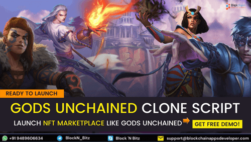 Gods Unchained Clone Script To Launch NFT Based Trading Card... via BlockchainAppsDeveloper