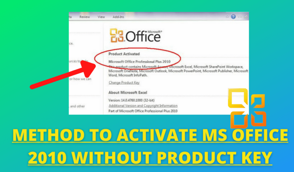 Method to Activate MS Office 2010 Without Product Key via Susan Grey