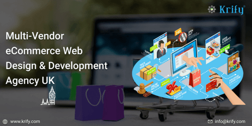 Multi-Vendor eCommerce Web Design & Development Agency UK via Krify