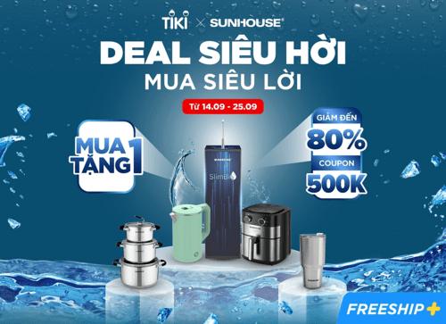 Mã giảm giá Tiki Gia dụng Sunhouse 100K đơn từ 2Tr
